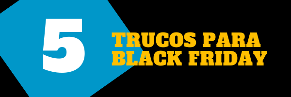 Black Friday Tips para tu empresa